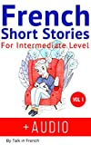 #7: French: Short Stories for Intermediate Level + AUDIO: Improve your French listening comprehension skills with seven French stories for intermediate level