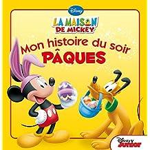 La Maison de Mickey, Pâques MON HISTOIRE DU SOIR
