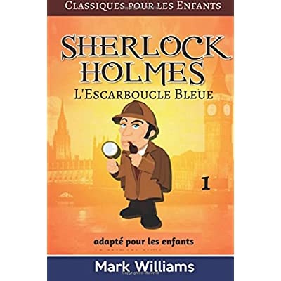Sherlock Holmes adapté pour les enfants :  L'Escarboucle Bleue: Large Print Edition