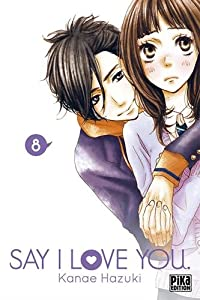 Say I Love You Edition simple Tome 8