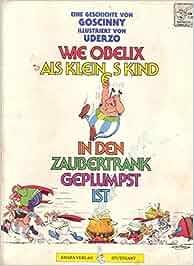Asterix: Wie Obelix als kleines Kind in den Zaubertrank
