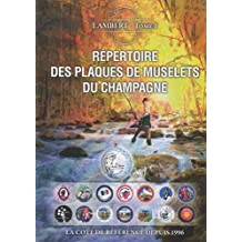 Répertoire des plaques de muselets du champagne : Tome 1