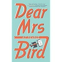 Dear Mrs Bird: The Richard & Judy Book Club Pick and Sunday Times Bestseller
