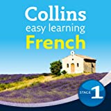 French Easy Learning Audio Course Level 1: Learn to Speak French the Easy Way with Collins