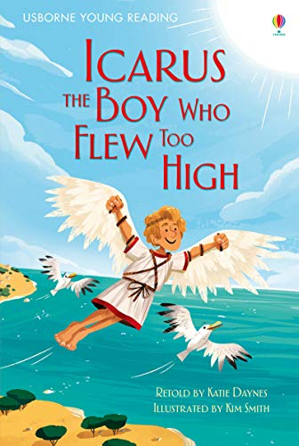 Icarus, The Boy Who Flew Too High (3.1 Young Reading Series One (Red)) por Katie Daynes