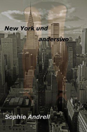 New York und anderswo (In Verenas Welt 3)
