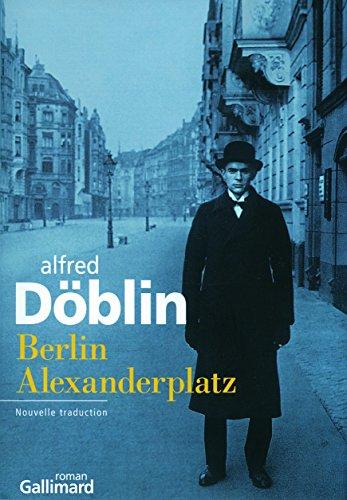Berlin Alexanderplatz Histoire De Franz Biberkopf [Pdf/ePub] eBook