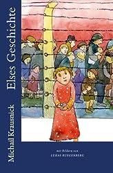 Elses Geschichte: Ein Mädchen überlebt Auschwitz
