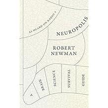 Neuropolis: A Brain Science Survival Guide