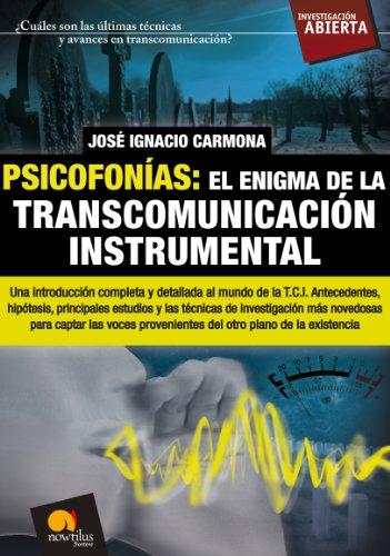Psicofonías: el enigma de la transcomunicación instrumental por José Ignacio Carmona