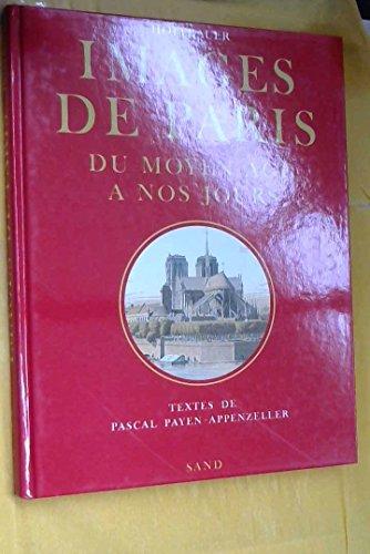 Images de Paris, du Moyen Age à nos jours