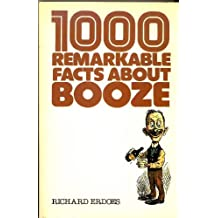 1,000 Remarkable Facts About Booze by Richard Erdoes (1981-09-06)