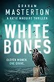 White Bones (Katie Maguire Book 1) by Graham Masterton