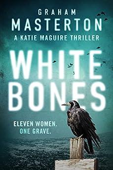 White Bones (Katie Maguire Book 1) (English Edition)
