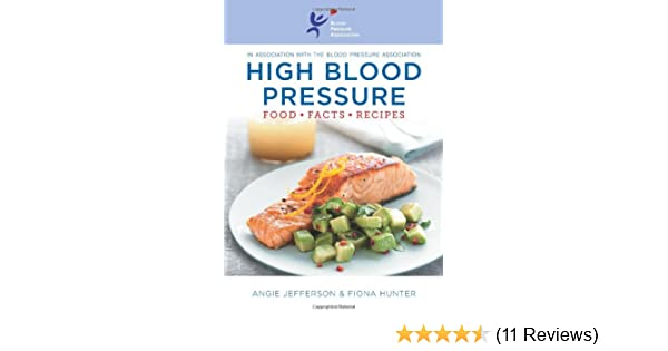 High blood pressure food facts and recipes amazon fiona high blood pressure food facts and recipes amazon fiona hunter angie jefferson books forumfinder Gallery