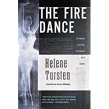 The Fire Dance (An Irene Huss Investigation) by Helene Tursten (2014-12-02)