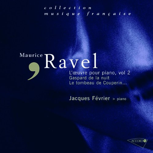 Ravel - L'oeuvre pour piano, Vol. 2