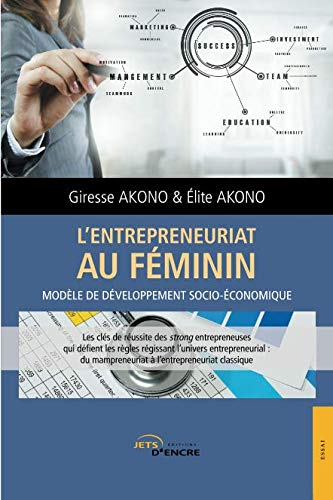 L'Entrepreneuriat au féminin par Giresse Akono