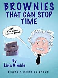 Brownies That Can Stop Time: Sugar and Science (English Edition)