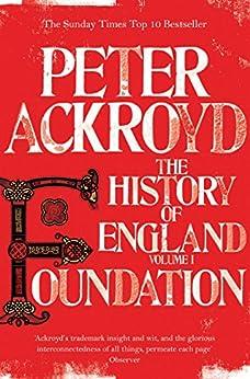 Foundation: The History of England Volume I von [Ackroyd, Peter]