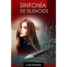Sinfonía de Silencios (Spanish Edition)