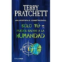 Sólo tú puedes salvar a la humanidad (Johnny Maxwell)