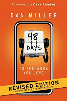 48 Days to the Work You Love (English Edition) par [Miller, Dan]