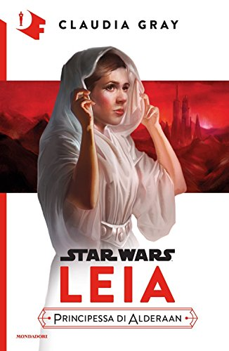Leia. Principessa di Alderaan. Star Wars