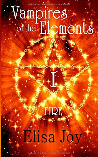 Vampires of the Elements: Fire