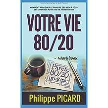 Votre Vie 80/20 - Workbook