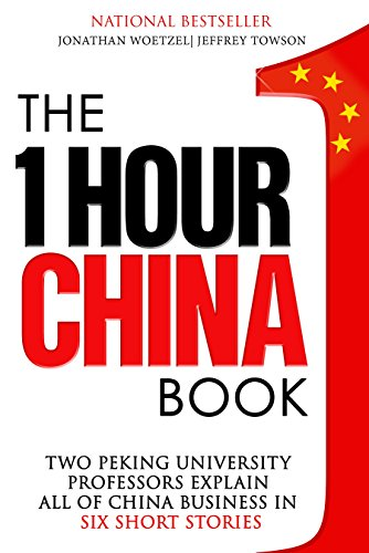 the-one-hour-china-book-two-peking-university-professors-explain-all-of-china-business-in-six-short-