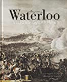 Waterloo 1815-2015 - Visions guerrières