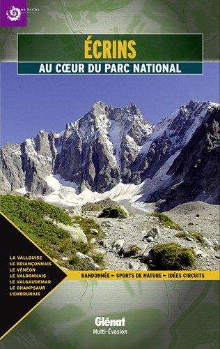 Ecrins : Au coeur du parc national