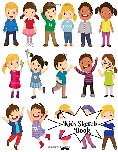 Kids Sketch Book: Childrens Extra Large Blank Notebook Journal For Doodling Drawing Sketching Scribbling Writing and More (Kids Sketchbook Collections, Band 95) (Art Ultimate Kit Supply)