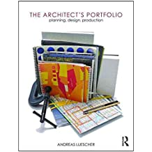 [The Architect's Portfolio] (By: Andreas Luescher) [published: July, 2010]
