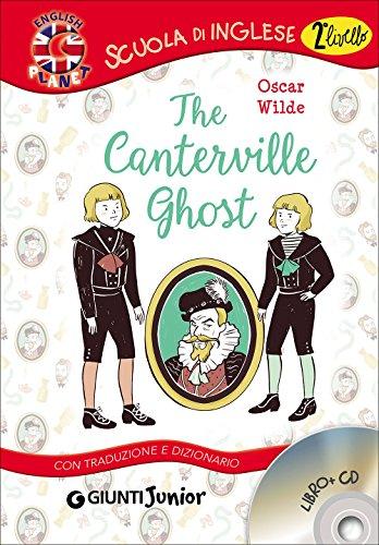 The Canterville ghost. Con traduzione e dizionario. Con CD Audio