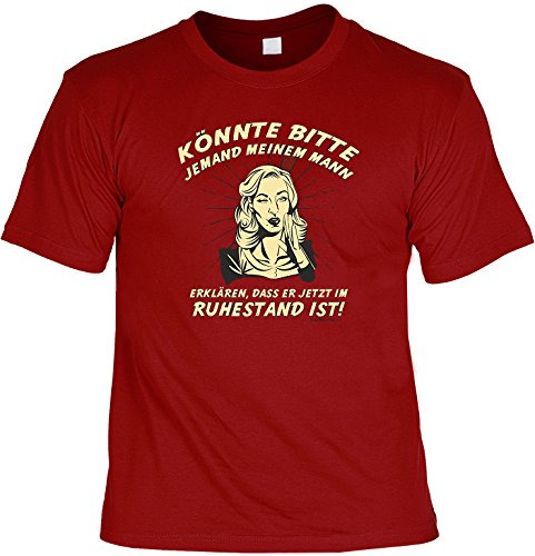 Fun T-Shirt: Könnte bitte jemand meinem Mann... - Ruhestand - SET mit GRATIS Mini Shirt - Geschenk - Farbe: dunkelrot Dunkelrot