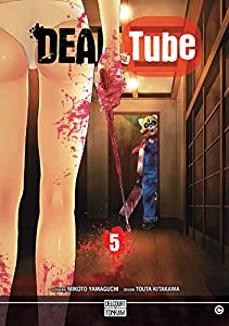 Dead tube Edition simple Tome 5
