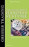 Automatisierte Handelssysteme: Erfolgreiches Investieren mit Gresser K9