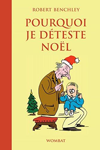 Livres gratuits en ligne Pourquoi je déteste Noël pdf