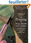 The Pruning of Trees, Shrubs, and Con...