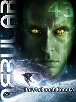 NEBULAR 43 - Vorstoß nach Genora: Episode von [Rabenstein, Thomas]