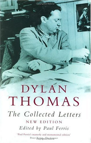Dylan Thomas: The Collected Letters by Dylan Thomas (2000-11-16)