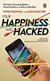 #10: Your Happiness was Hacked