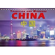 China - Tradition und Moderne (Tischkalender 2018 DIN A5 quer): Ein Land im Umbruch zwischen Moderne und alter Tradition (Monatskalender, 14 Seiten ) ... Orte) [Kalender] [Apr 15, 2017] Pohl, Gerald