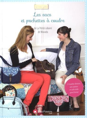 Les sacs et pochettes à coudre : 23 modèles féminins avec patrons en taille réelle por Edwige Foissac
