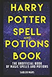 Harry Potter Spell and Potions Book: The...