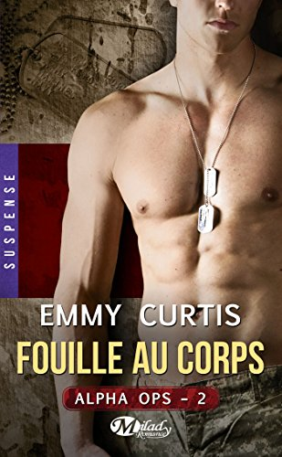 Alpha Ops , Tome 2: Fouille au corps