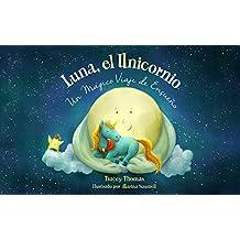 Luna, el Unicornio: Un Mágico Viaje de Ensueño