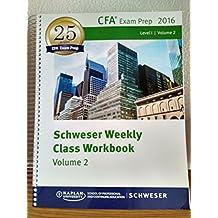 Schweser Weekly Class Workbook: 2016 Level 1 CFA, Volume 2